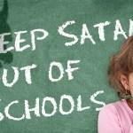 keep_satan_out_of_schools-1-548×300