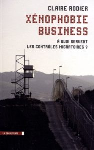 claire-rodier-xenophobie-business-leparia