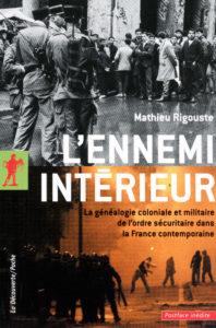 Mathieu Rigouste L'ennemi intérieur Leparia