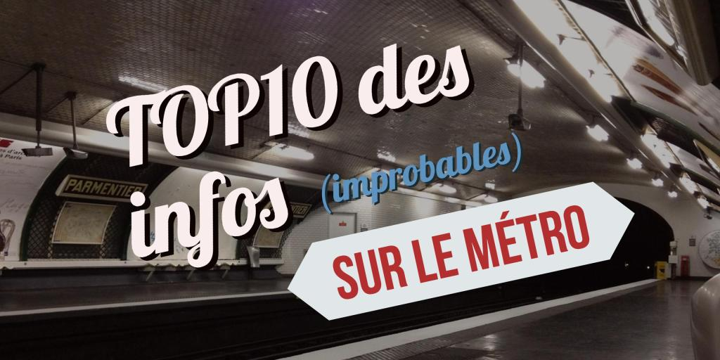 TOP 10 des infos sur le métro