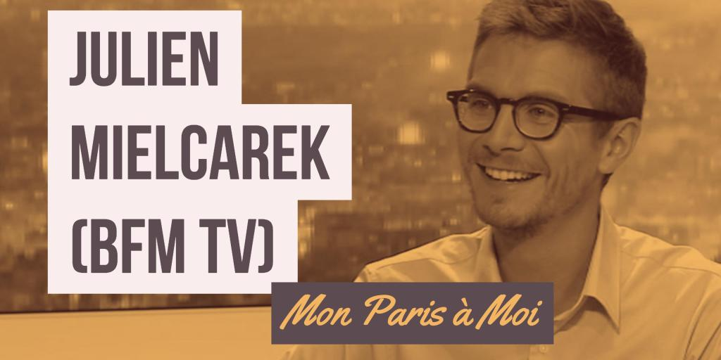 Julien Mielcarek interview mytoureiffel