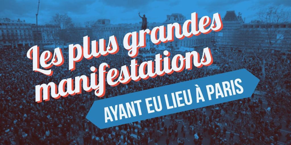 plus grandes manifestations à Paris
