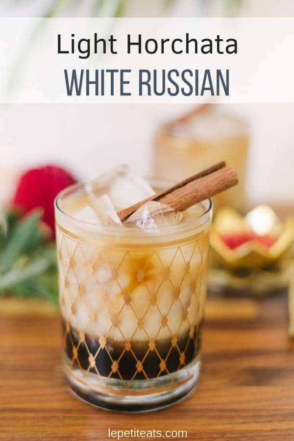 Horchata White Russian Cocktail - a lighter take on a traditional White Russian, simply swapping out the heavy cream for homemade horchata. #cocktailrecipes, #cocktails