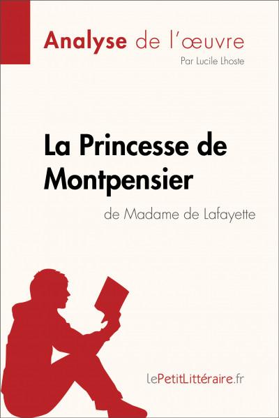 La Princesse De Montpensier Analyse : princesse, montpensier, analyse, Princesse, Montpensier, Madame, Lafayette, (Analyse, L'oeuvre), LePetitLitteraire.fr