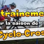 Comment s'entrainer pour la saison de cyclo-cross après la saison de route ?