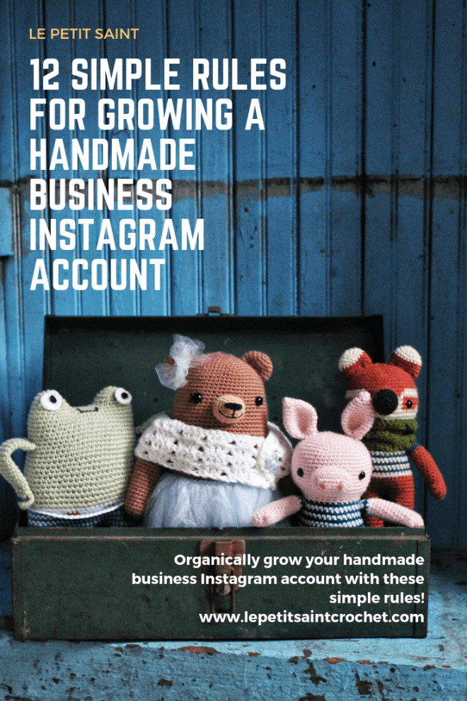 12 Simple Rules for Growing a Handmade Business Instagram Account (1)