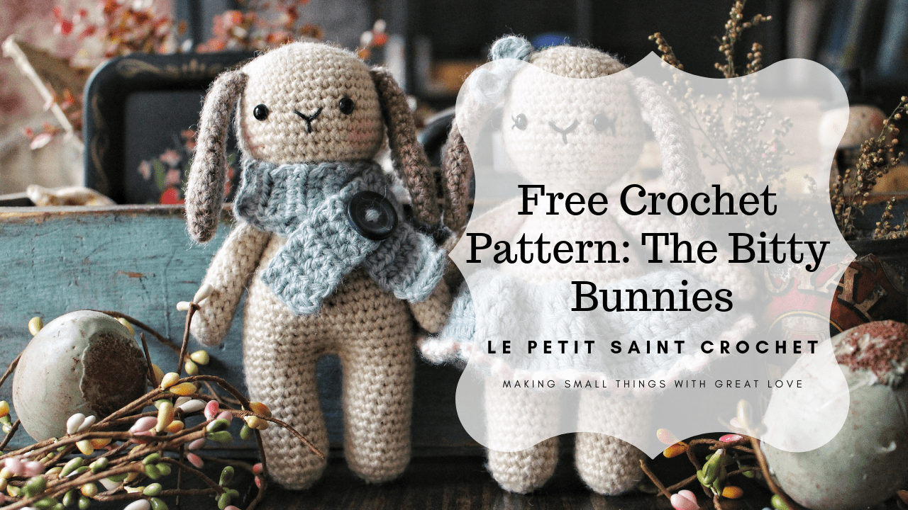 Free Crochet Pattern – The Bitty Bunnies