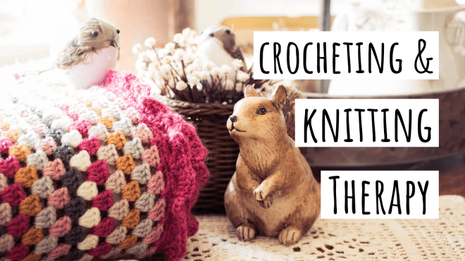 Crochet & Knitting Therapy