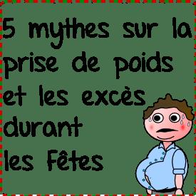5 mythes sur la prise de poids et les excès durant les Fêtes - Le Pharmachien