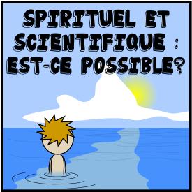 Spirituel et scientifique