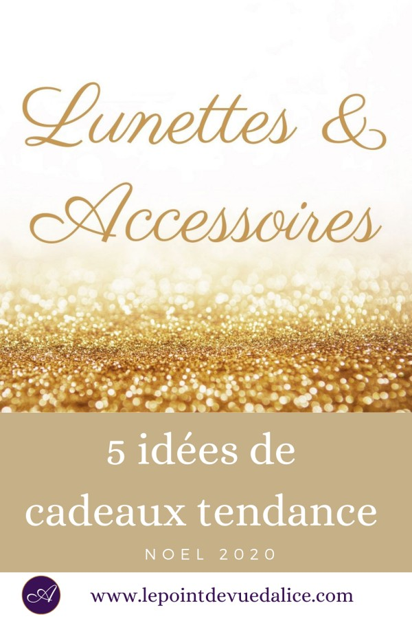 Accessoires Lunettes Noel 2020 au Point de Vue d'Alice Quimper