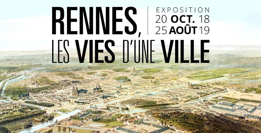 Exposition : les mille et une vies de Rennes