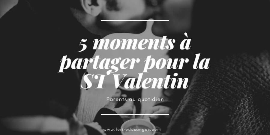 moments a deux st valentin