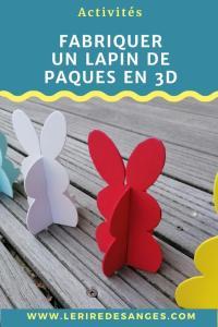fabriquer un lapin de paques 3D