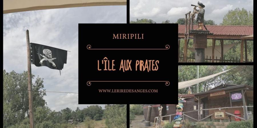 miripili ile aux pirates parc enfant isere