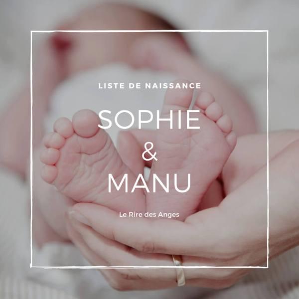 Liste de naissance sophie manu