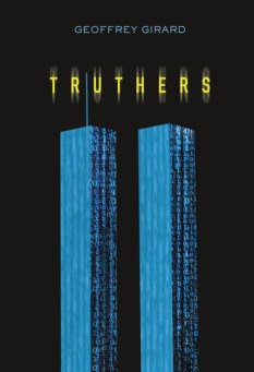 Truthers YA book by Geoffrey Girard