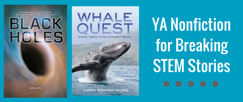 2 YA STEM nonfiction titles