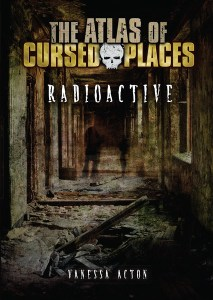 The Atlas of Cursed Places series for reluctant readers
