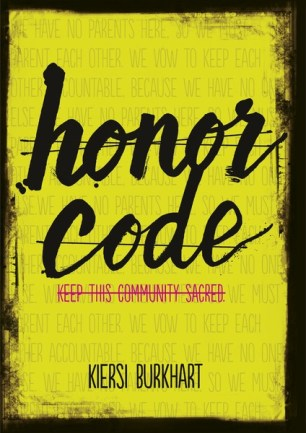 honor code by kiersi burkhart