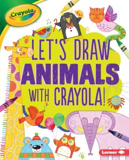 Let's Draw Animals with Crayola cover