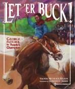Let 'Er Buck! George Fletcher, the People's Champion