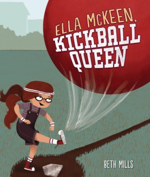 Ella McKeen, Kickball Queen cover
