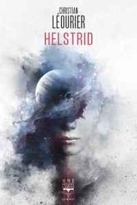 Helstrid - prix utopiales 2019 - christian Léourier - les-carnets-dystopiques.fr