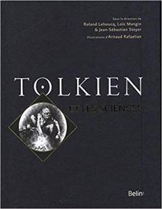 Tolkien et la science - les-carnets-dystopiques.fr