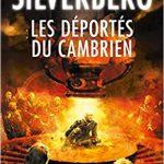 Les déportés du cambrien - Robert Silverberg - les-carnets-dystopiques.fr