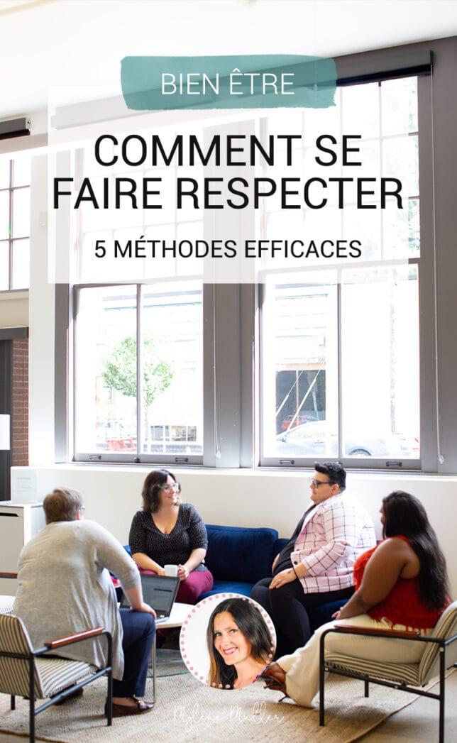 Comment Se Faire Respecter Au Travail : comment, faire, respecter, travail, Comment, Faire, Respecter, Méthodes, Efficaces