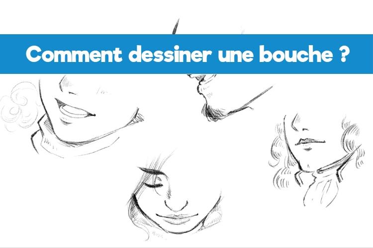 Comment bien dessiner une bouche _