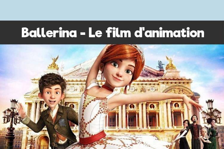 Ballerina - Le film d'animation