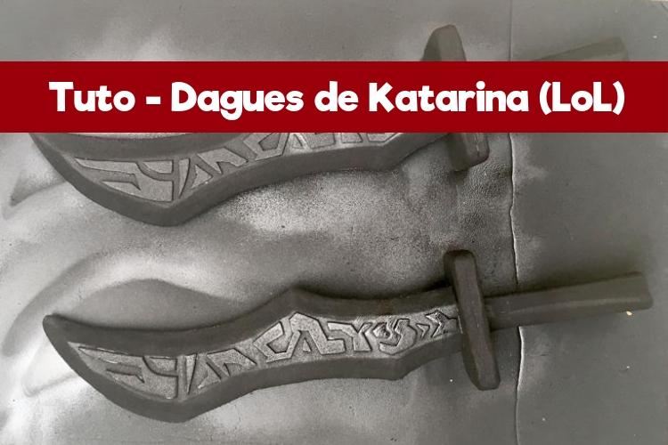 Tuto Cosplay Dagues Katarina League of Legends