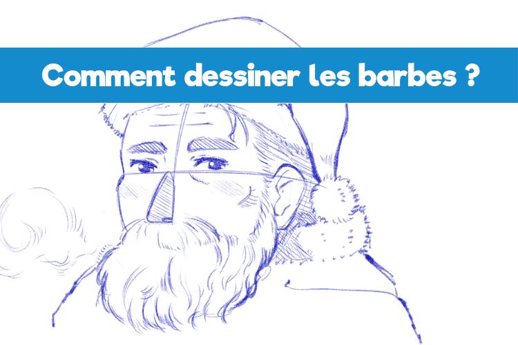 Comment dessiner les barbes_