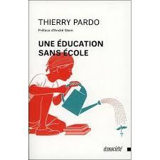 couverture une éducation sans école, Thierry Pardo