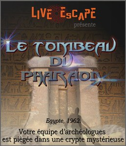 Live escape - le tombeau du pharaon