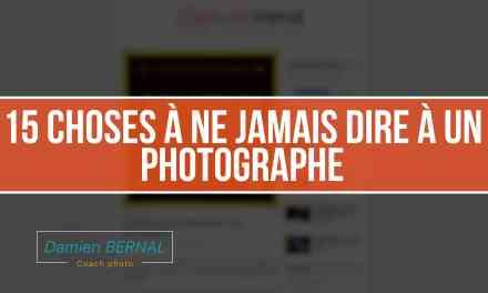 15 choses à ne jamais dire à un photographe