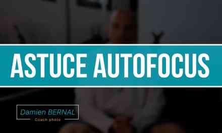 Astuce AutoFocus (AF) pour Fuji X