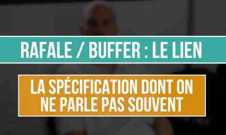 Rafale et Buffer : La spécification dont ne parle pas souvent