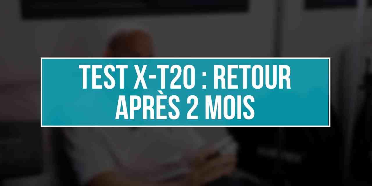 TEST X-T20 #2 : Retour d'expérience après 2 mois