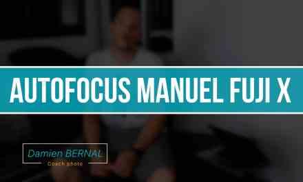 Mise au point manuelle sur les Fuji X : Les outils
