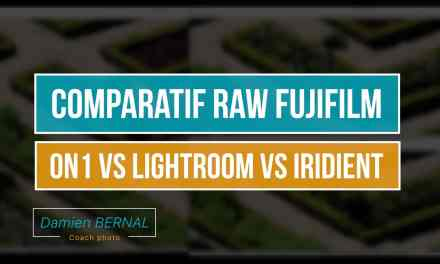 Comparatif ON1 PHOTO RAW vs LIGHTROOM vs IRIDIENT pour Fuji