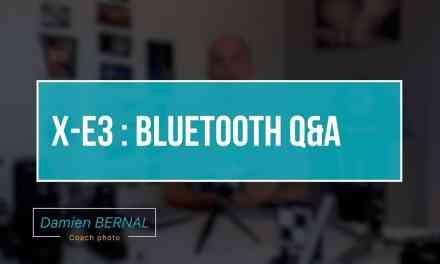 Fujifilm X-E3 : Bluetooth Q&A
