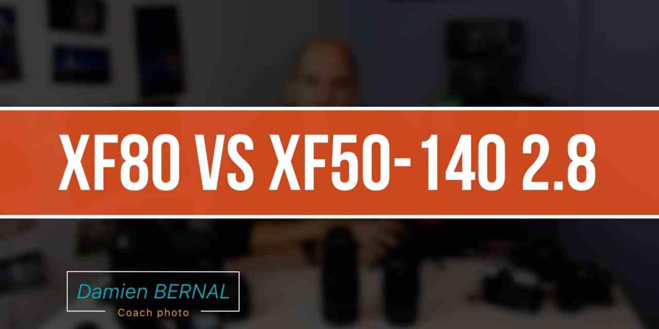 Comparatif Fujifilm XF 80 F2.8 et XF 50-140 F2.8