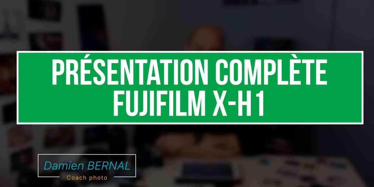 Présentation complète du Fujifilm X-H1