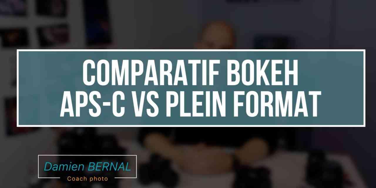 Comparatif bokeh APS-C vs Full frame (Plein format)