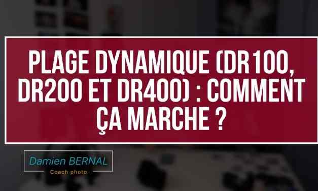 Plage Dynamique : DR AUTO, DR100, DR200 et DR400