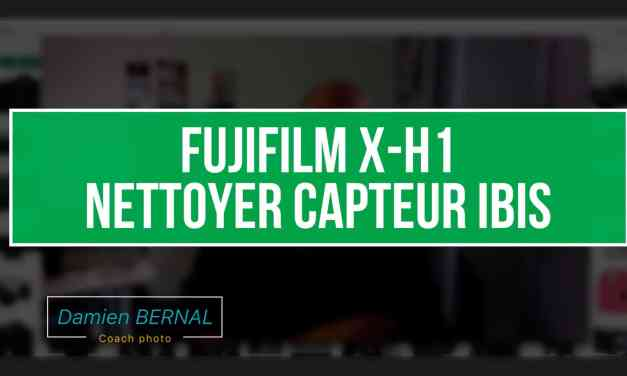 X-H1 : Comment nettoyer le capteur IBIS ?