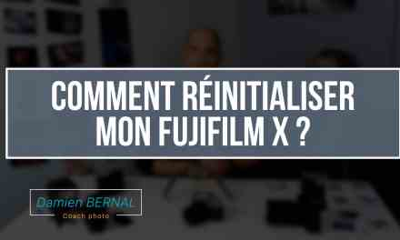 Comment réinitialiser (reset) son Fujifilm X ?